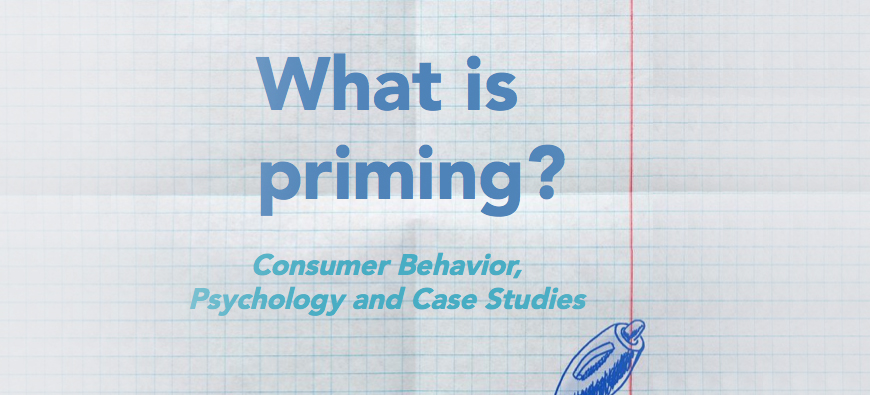 What Is Priming A Psychological Look At Priming Consumer Behavior